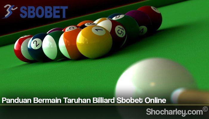Panduan Bermain Taruhan Billiard Sbobet Online